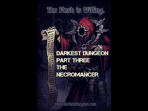 The Living Dead. (Darkest Dungeon Part Three)