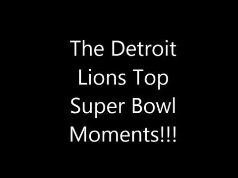 Detroit Lions Top Super Bowl Moments!!!