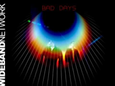 Wideband Network 'Bad Days'