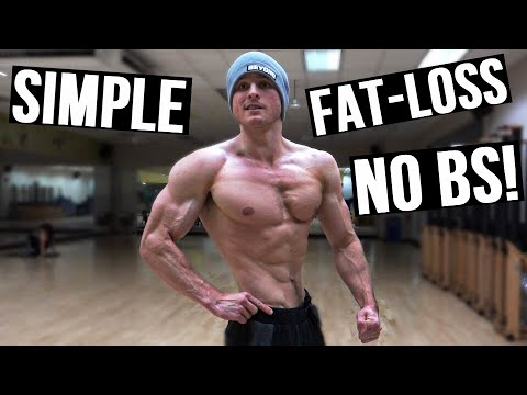 The SIMPLE WAY To Lose Fat! | NO BS DIETS, SUPPLEMENTS OR GIMMICKS