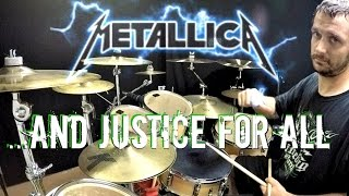 METALLICA - ...And Justice for All - Drum Cover