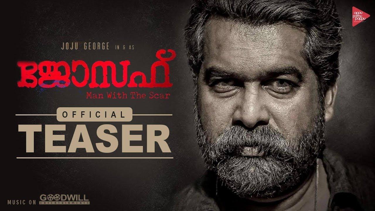 Download Joseph Official Teaser | M Padmakumar | Joju George | Appu Pathu Pappu Production House