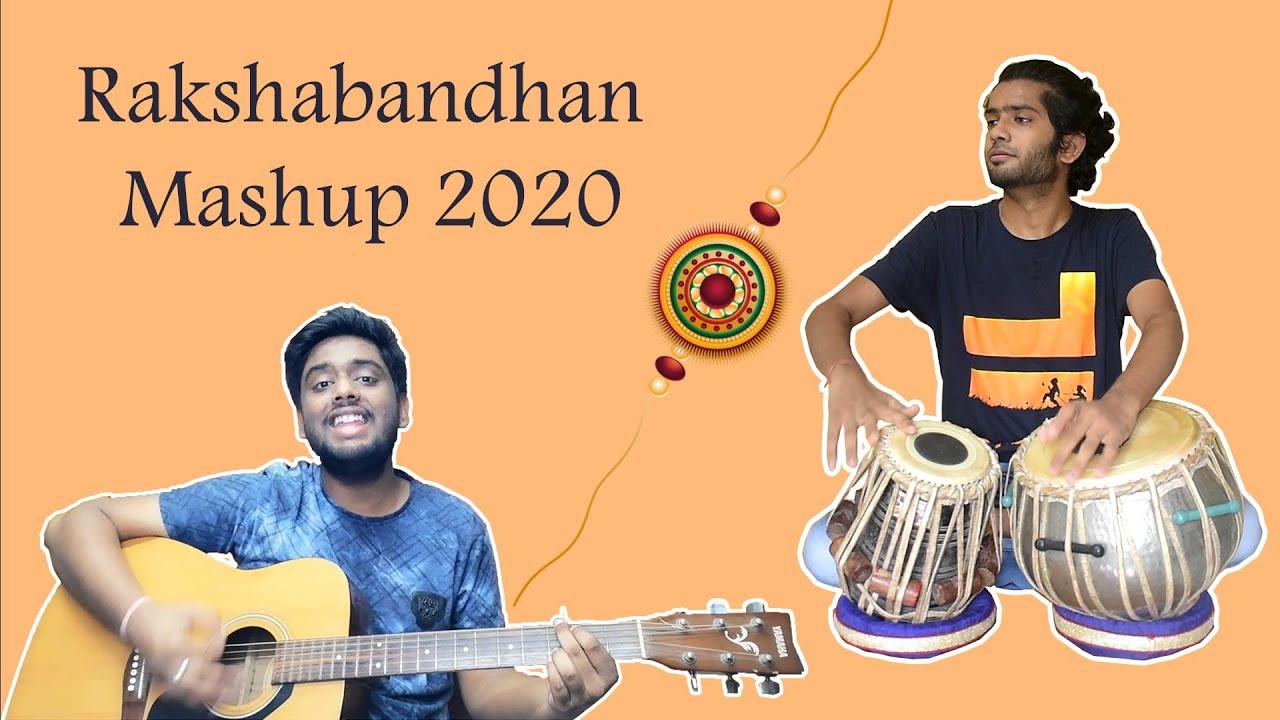 Raksha Bandhan Mashup 2020 | Phoolon Ka Taaron Ka | Bhaiya Mere Rakhi Ke | O Behna Meri Behna |