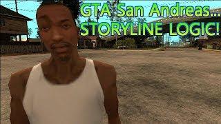 GTA San Andreas - Storyline Logic