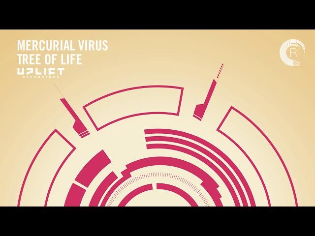 UPLIFTING TRANCE: Mercurial Virus - Tree Of Life (Uplift Recordings)
