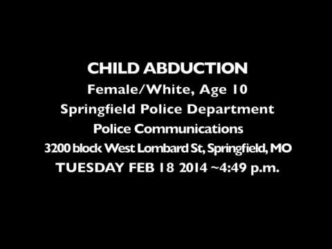 Springfield, Missouri Child Abduction Police Radio Communications