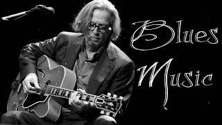Best Blues Music    SLow Blues/Blues Rock Songs Top 100   Greatest Blues Albums