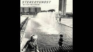 STEREOYUNOST - YUNOST