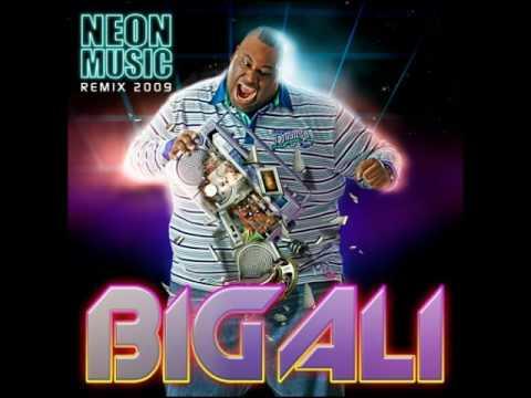 Big Ali - Neon Music (Remix 2009)