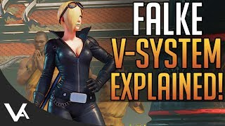 SFV - Falke V-Triggers Explained! New Gameplay Details For Street Fighter 5 Arcade Edition