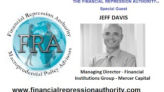 FRA - 10 02 15 Jeff Davis - TALKS FINANCIAL REPRESSION & THE EFFECTS ON THE US BANKING SECTOR