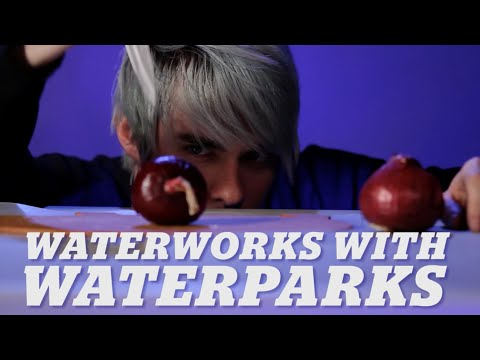 Waterworks: Crying and cutting onions with WATERPARKS