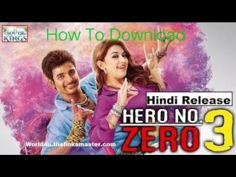 How To Download Hero No Zero 3 (Maan Karathe) Hindi Dubbed 720p HDRip 1GB MKV