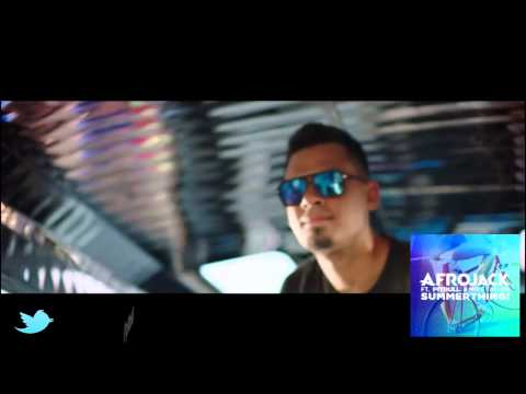 Afrojack   SummerThing!  ft Pitbull  Mike Taylor (Video HD )