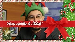 """Super cartolina di Natale"""