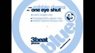 Robbie Rivera - One Eye Shut (Funkagenda