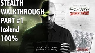 Splinter Cell Double Agent - Mission #1 - Iceland - Hard/Stealth Walkthrough 100%