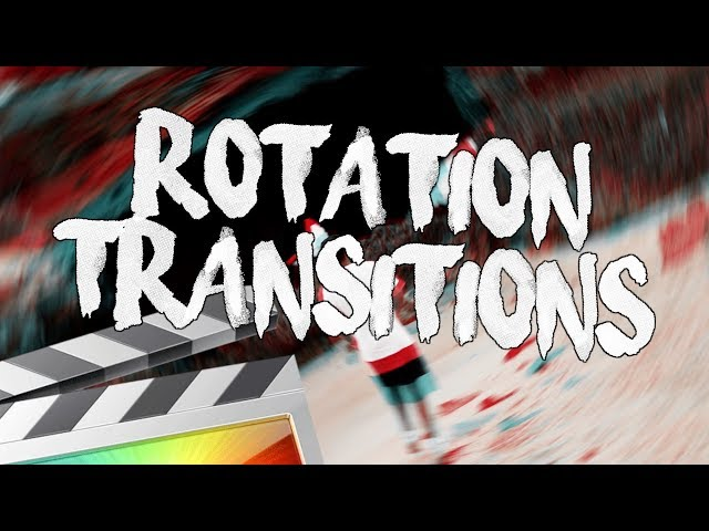 Free Rotation Transitions – Final Cut Pro X | 'GLJ Media