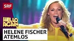 Helene Fischer: Atemlos durch die Nacht | Hello Again! | SRF Musik