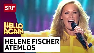 Repeat youtube video Helene Fischer mit Atemlos durch die Nacht - Hello Again