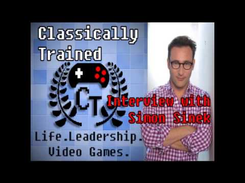 Interview with Simon Sinek - Video games, innovation, and leadership | ClassicallyTrained.net