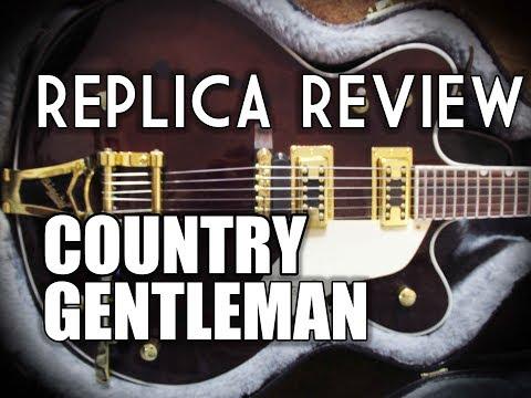 Chinese Replica Review - Gretsch Country Gentleman