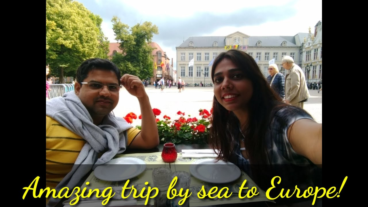 What you do in Europe!? Amazing/fun trip to Europe via sea/ a day in Europe / Belgium/ Zeebrugge