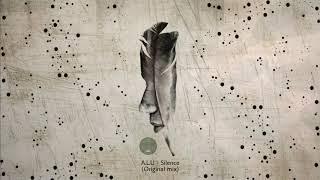 A.L.U - Silence (Original mix)   Electronica Argentina   Melodic music, progressive house.