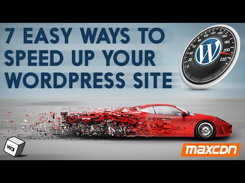7 Easy Ways To Speed Up Your WordPress Site