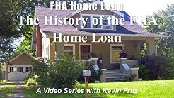 The History of the FHA Home Loan