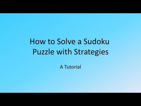 How to solve a Sudoku puzzle - Tutorial