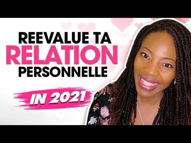 En 2021, Evalue ta Relation Personnelle.