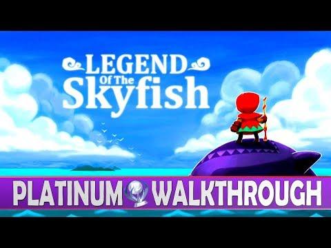 Legend Of Skyfish 100% Full Platinum Walkthrough | Trophy & Achievement Guide