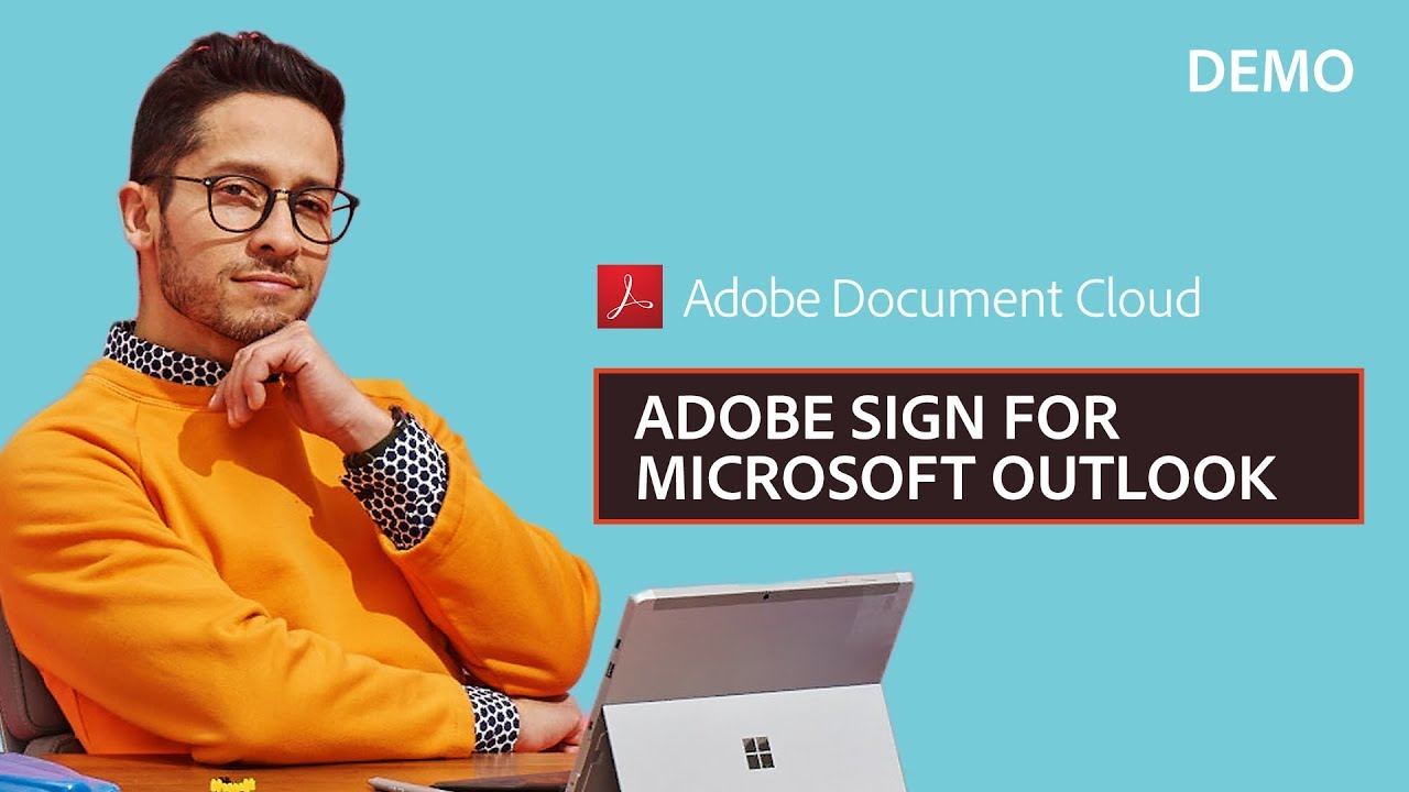 Adobe Sign for Microsoft Outlook Demo | Adobe Document Cloud
