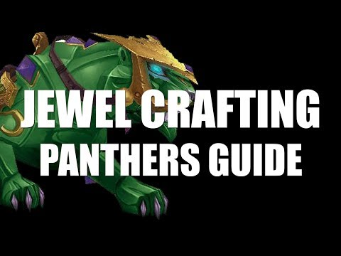 HOW TO GET JEWEL CRAFTING PANTHERS