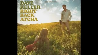 Dave Keller - Right Back Atcha (Official Trailer)