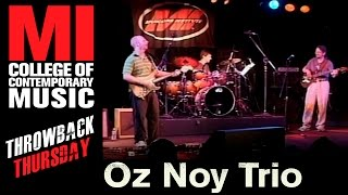 oz noy trio throwback thursday from the mi vault 2006