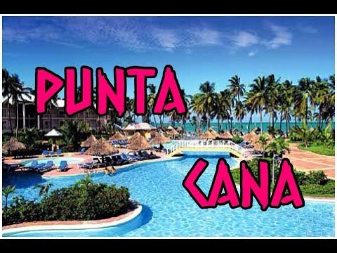 VACATION: Punta Cana, Dominican Republic