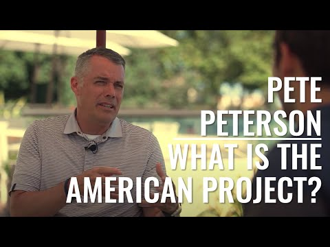 What is the American Project?: Interview with Dean Pete Peterson