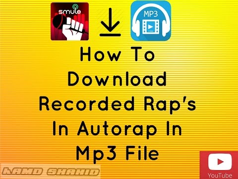 How To Download Rap In Smule AutoRap Software
