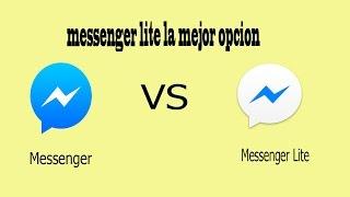 App  Messenger lite mucho mejor que el  messenger normal: mas rapido,y ocupa mucho menos espacio