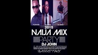 (NAIJA MIX 2015) ft Flavour N