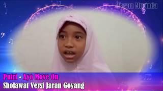 Putri Ayo Move On Sholawat Versi Jaran Goyang KEREN.mp3