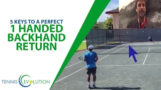 TENNIS TIP: Perfect One Handed Backhand Return Of Serve