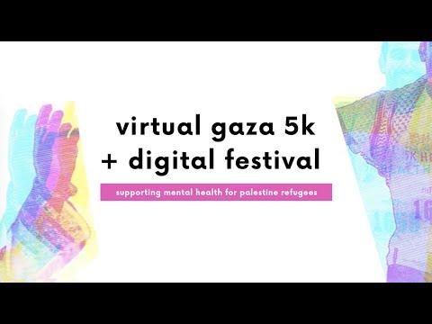2020 Virtual Gaza 5K + Digital Festival | Full Program