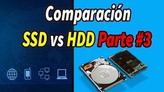Comparacion SSD vs HDD Parte #3