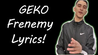 Geko - Frenemy | Lyrics (OFFICIAL 2016)