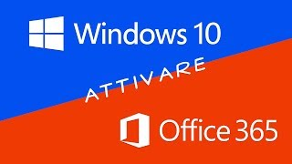Attivare tutte le versioni di Windows e Office
