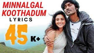 Minnalgal koothadum lyrics |Polladhavan |Dhanush |Vetri Maran |DC |Durai chella