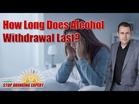 What Is Alcohol Withdrawal Like And How Long Does It Last?